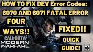 Dev Error 6070 , 6071 Call Of Duty Modern Warfare FIXED| Workarounds to fix dev errors