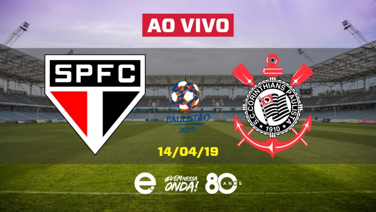 Resultado de imagem para São Paulo x Corinthians - AO VIVO - Final do Paulistão - 14/04/19