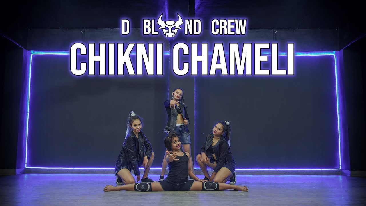 CHIKNI CHAMELI ||  BOLLYWOOD DANCE COVER  ||  D BLOND CREW