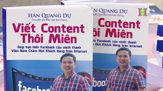 Truyền hình Hà Nội nói gì về sách Viết Content Thôi Miên của Hán Quang Dự