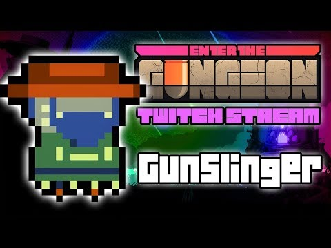 Gunslinger Run - Hutts Streams Enter The Gungeon