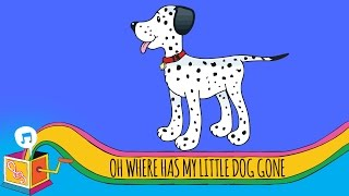 Oh Where Oh Where Has My Little Dog Gone (Sing And Learn Animal Friends)