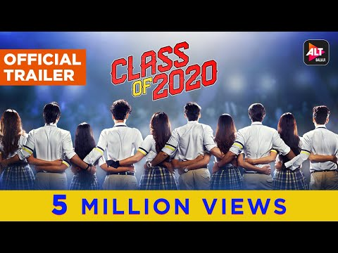 Class Of 2020 | Official Trailer | Vikas Gupta | Rohan Mehra | ALTBalaji