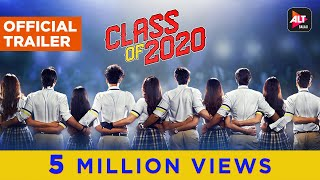 Class of 2020 | Official Trailer | Vikas Gupta | ALTBalaji