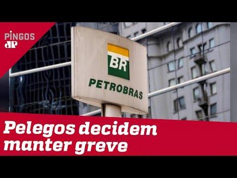 Pelegos Insistem Em Greve Da Petrobras