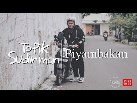 Topik Sudirman - Piyambakan (Official Video Clip)