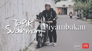 Topik Sudirman - Piyambakan (Official Video Clip)