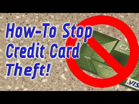 how to stop credit card theft youtube. Black Bedroom Furniture Sets. Home Design Ideas