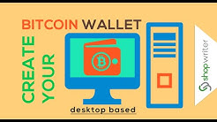 How to create bitcoin wallet in 4 minutes - Desktop Based