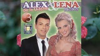 Alex de la Orastie si Lena Miclaus vol.3 - Da-mi dragostea ta