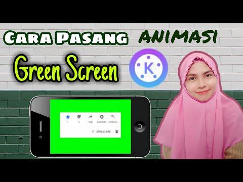 Cara Pasang Animasi Green Screen Di Kinemaster | Seputar Youtube Part 13