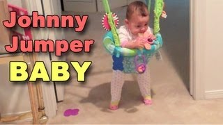 Johnny Jumper Baby!!! (A Vlog)