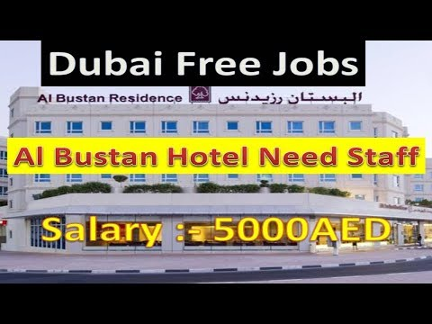 Dubai Free Jobs Direct From Al Bustan Hotel Salary :- 5000AE