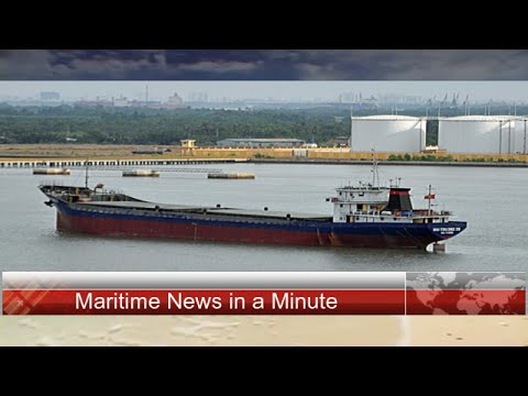 Maritime News In a Minute Vol 7.5
