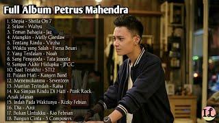 Full Album Petrus Mahendra Kumpulan Lagu Petrus Mahendra Cover Akuastik 2019