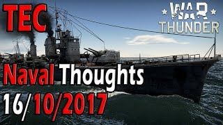 War Thunder - Naval pre-beta Test Thoughts - 16/10/2017