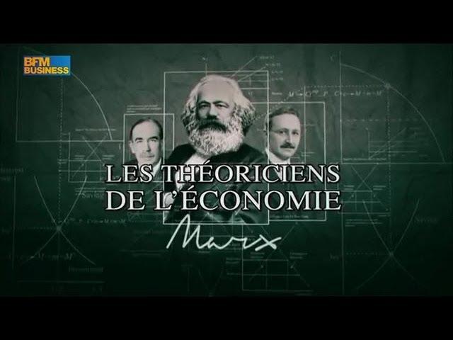Les théoriciens de l'économie - Marx