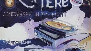 Stereo - Somewhere in the night - 1982