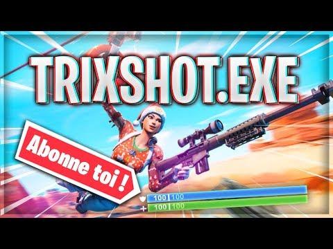 TRIXSHOT.EXE HISTOIRE DE POSTER      -FORTNITE BATTLE ROYALE