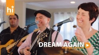 Mango Season - Dream Again (hisessions.com Acoustic Live!)