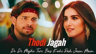 thodi-jagah-lyrics-marjaavaan-arijit-singh