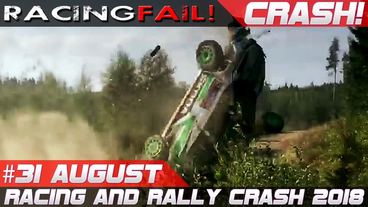 Racing And Rally Crash Compilation Week 31 August Incl Wrc Rally Finland 2018