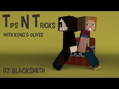 TNT with Kong & Olives 07: Blacksmith