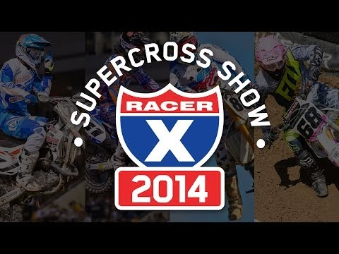 2014 Racer X Supercross Preview Show The Privateers