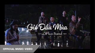 OPlus - Gió Đầu Mùa | Official Music Video