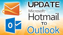 Update Hotmail to Outlook | Upgrade your Hotmail.com Login Account