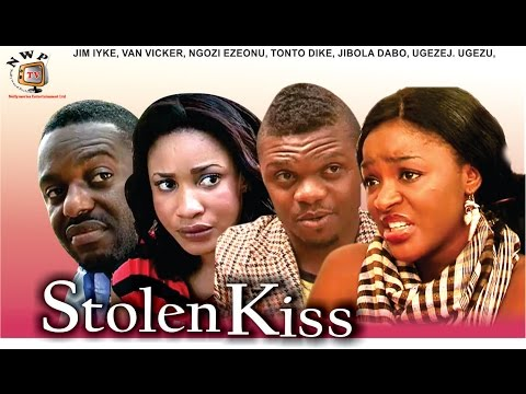 Stolen Kiss - Newest Nigerian Nollywood Movie
