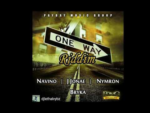 ONE WAY RIDDIM  - PAYDAYMUSIC - MIX BY DJ LETHAL VYBZ