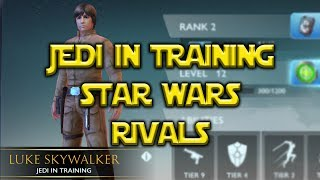 Star Wars: Rivals - Luke Jedi In Training!