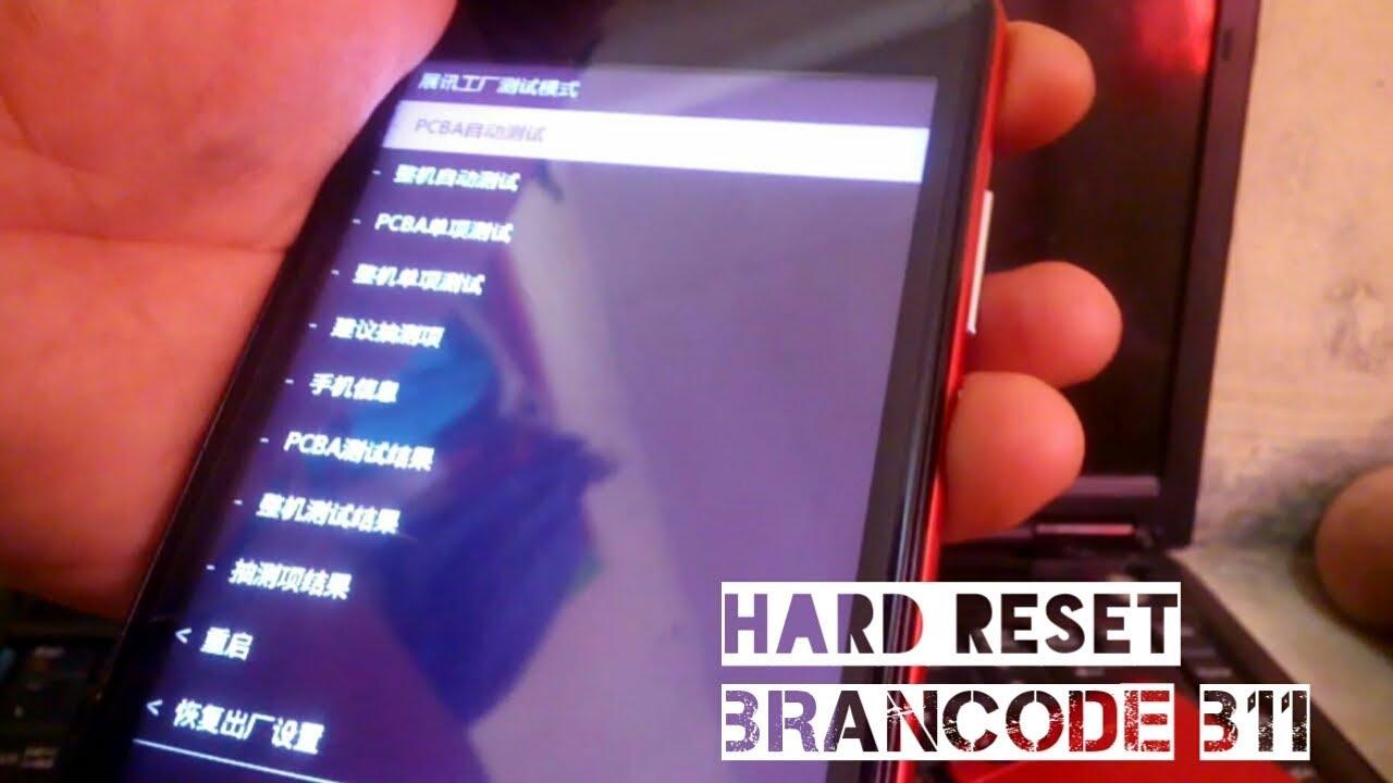 Cara Hard Reset Brandcode B11 Lupa Pola Lupa Pin Lupa Password