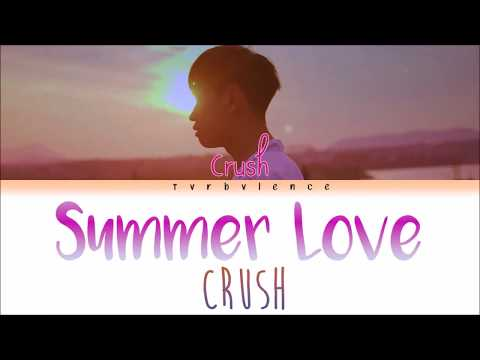 Summer Love- Crush (크러쉬) Han/Rom/Eng Color Coded Lyrics |tvrbvlence