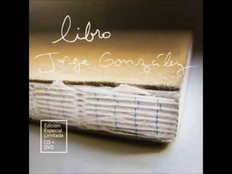 Libro (Edición Especial) - Jorge González - (Álbum Completo 2013 - 2014)
