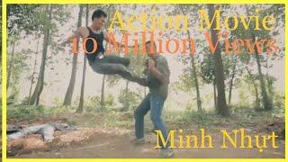 Best fight Scene  - Phim Hành Động Võ Thuật  - Tiếp Bước [Keep Walking]_MINH NHUT.