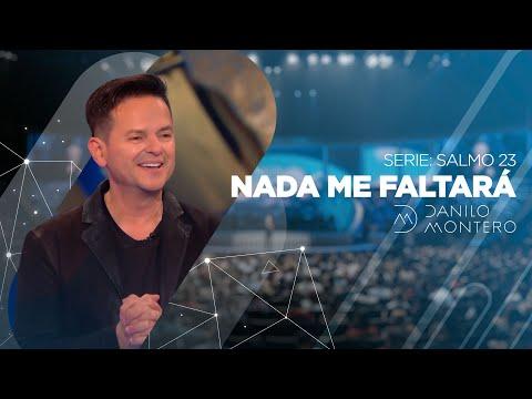 Nada Me Faltará (Serie Salmo 23 ep #1) - Danilo Montero   Prédicas Cristianas 2020