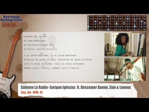 Súbeme La Radio - Enrique Iglesias  ft. Descemer Bueno, Zion & Lennox Guitar Backing Track