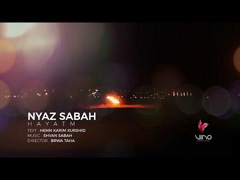Nyaz Sabah - Hayatm