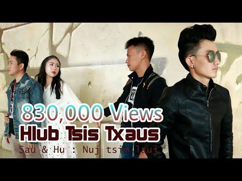 Nuj Tsim Lauj New Song _ Hlub Tsis Txaus (Official Music Video )2019