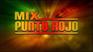 Punto Rojo - Mix Punto Rojo