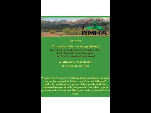 Cannabis Sativa:   A Hemp Briefing
