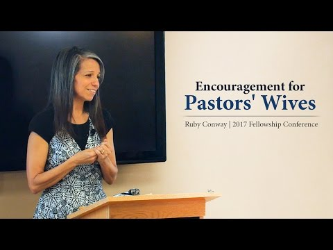 Encouragement for Pastors' Wives - Ruby Conway