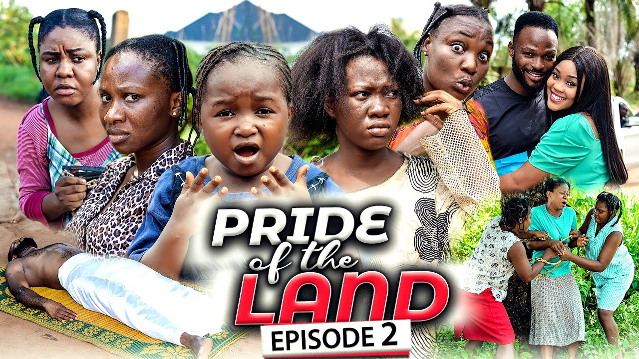 Download PRIDE OF THE LAND EPISODE 2 (New Movie) Chinenye Nnebe/Sonia 2021 Latest Nigerian Nollywood Movie