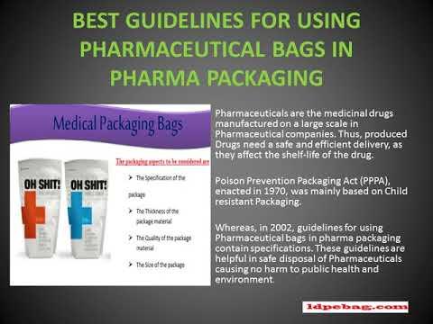 Best guidelines for using pharmaceutical bags in pharma packaging.!