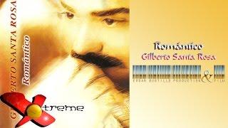Romántico - Gilberto Santa Rosa (Álbum Completo) HD