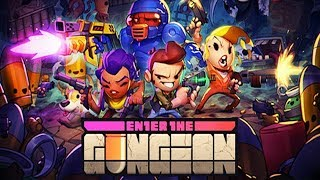 Enter The Gungeon - Stream 3