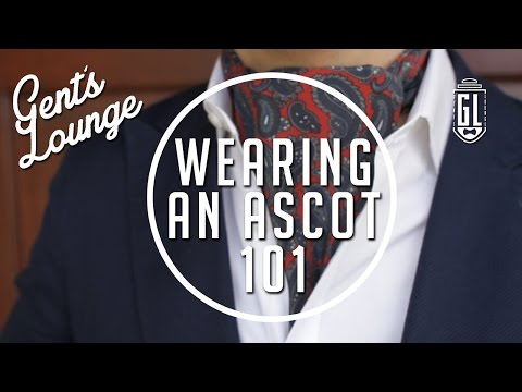 3 Ways to Wear an Ascot || GL