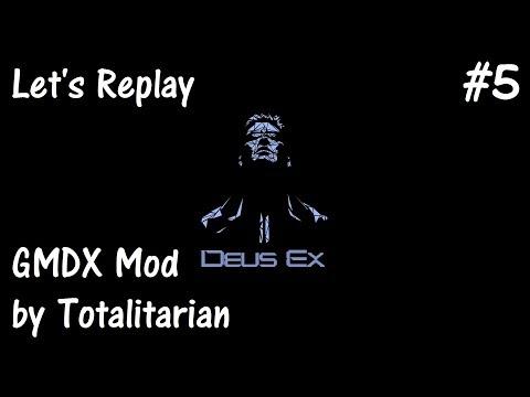 Let's Replay Deus Ex (GMDX Mod) Part 5 [Castle Clinton]